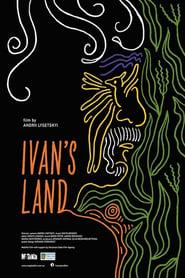 Ivan's Land (2021)