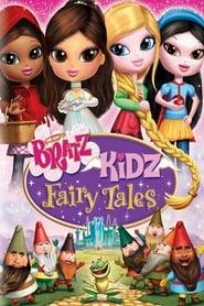 Voir Bratz Kidz Fairy Tales en streaming complet gratuit | film streaming, StreamizSeries.com