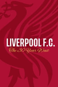 Liverpool FC: The 30 Year Wait 2020