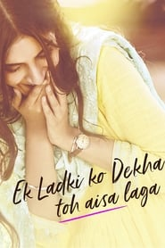 Ek Ladki Ko Dekha Toh Aisa Laga (2019) Hindi Watch HD Full Movie Online Download Free