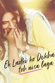 Ek Ladki Ko Dekha Toh Aisa Laga (2019) Hindi Full Movie Watch Online HD Print Free Khatrimaza Download