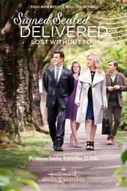Regardez Signed, Sealed, Delivered: Lost Without You Online HD Française (2016)