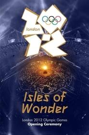 Церемонія відкриття Літніх Олімпійських ігор 2012: Дивовижні острови
