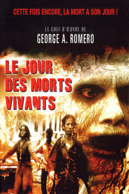 film Le Jour des morts-vivants streaming