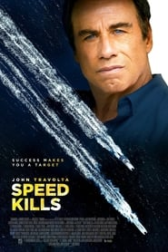 Speed Kills (2018) Watch Online Free