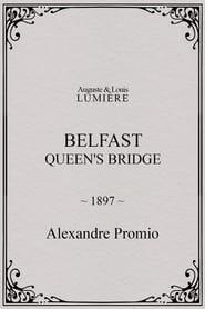 Belfast : Queen's Bridge 1897