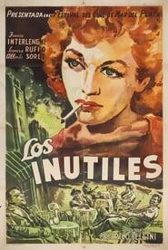 Ver Los inútiles Online HD Español y Latino (1953)