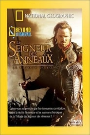 National Geographic : Le Seigneur des Anneaux, le retour du Roi (Beyond the Movie) en streaming