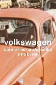 Volkswagen: Operários na Alemanha e no Brasil 1974