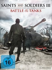 Saints and Soldiers III – Battle of the Tanks [2014]