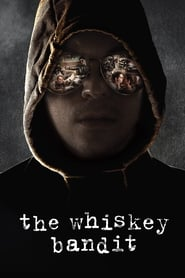 The Whiskey Bandit (2017) poster