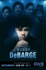 The Bobby Debarge Story [2019]