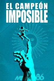 El Campeón Imposible (2016) Zalukaj Online