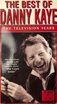 The Best Of Danny Kaye - The Television Years