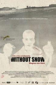 مشاهدة فيلم Without Snow 2011 مترجم أون لاين بجودة عالية