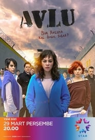 Avlu Saison 2 streaming vf