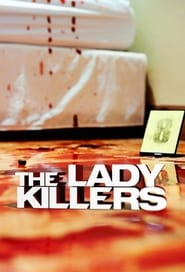 The Lady Killers (TV Series 2020– )