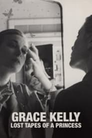 Grace Kelly – Lost Tapes of a Princess (2021)