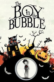 The Boy in the Bubble (2011)