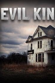 Evil Kin 2013