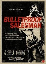 Bulletproof Salesman (2008)