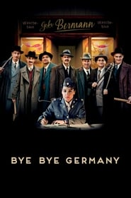 Bye Bye Germany (2017)