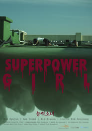 Superpower Girl (2017)