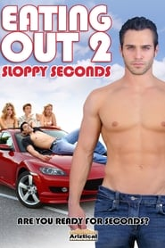 Eating Out 2: Sloppy Seconds streaming