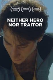 Ni héroe ni traidor (2020)