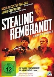 Stealing  Rembrandt - Klauen für Anfänger 2003