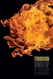 Terrorvision – Wired Up and Scary