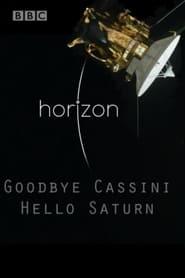 Goodbye Cassini – Hello Saturn