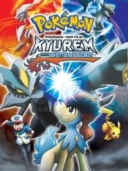 Pokémon 15: Kyurem gegen den Ritter der Redlichkeit [2012]