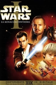 Star Wars: Episodio I – La Minaccia Fantasma Streaming HD [1999]
