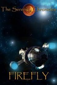 The Serenity Chronicles I: Firefly