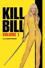 Regarder Kill Bill : Volume 1