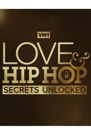 Love & Hip Hop: Secrets Unlocked - Season 1