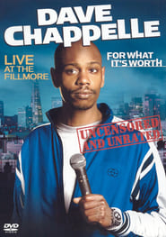 Image Dave Chappelle: For What It's Worth (2004)