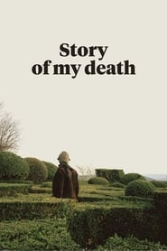 Story of My Death (2013)