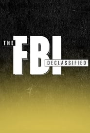 The FBI Declassified - Season 1