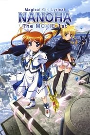 Magical Girl Lyrical Nanoha: The Movie 1st