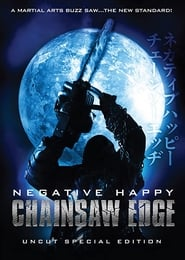 Negative Happy Chain Saw Edge