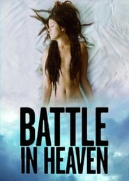 'Battle in Heaven (2005)