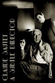 مشاهدة فيلم Claude Sautet: A Subtle Director 2021 مترجم أون لاين بجودة عالية