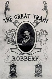 Poster The Great Train Robbery 1903