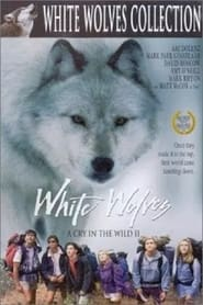 White Wolves – A Cry in the Wild II (1993)