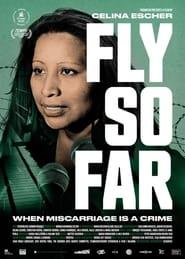 Fly So Far (2021)