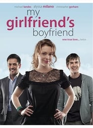 My Girlfriend's Boyfriend (2010), film online subtitrat