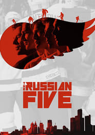 The Russian Five Legendado Online