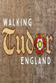 Walking Tudor England 2021